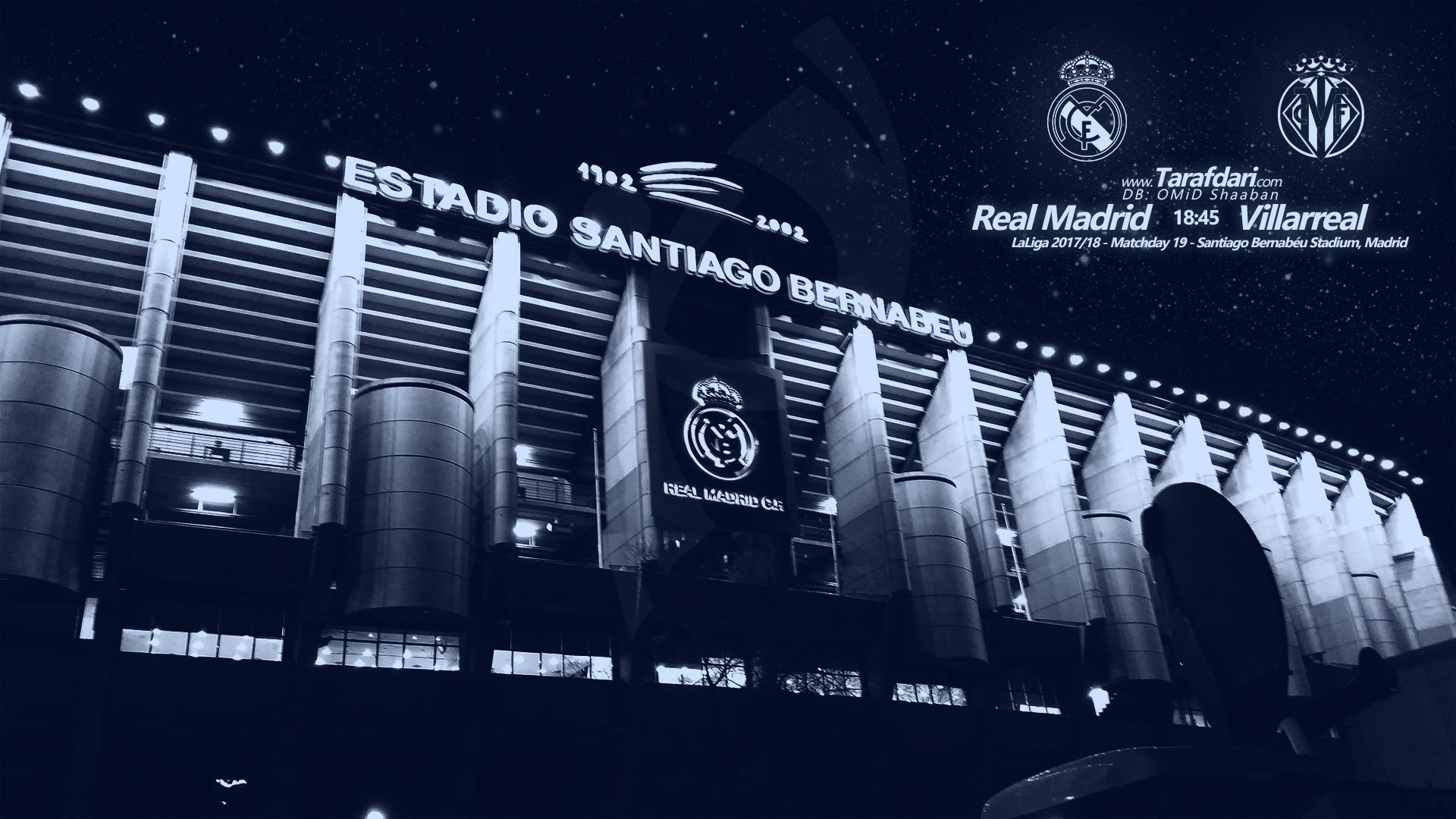 رئال مادرید و ویارئال-هفته نوزدهم-لالیگا اسپانیا-ورزشگاه سانتیاگو برنابئو-شهر مادرید